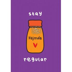 Stay Regular Greeting Card