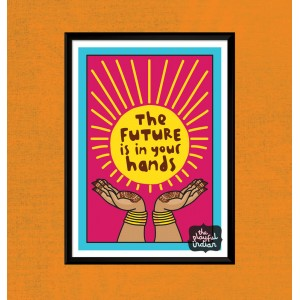 The Future Is In Your Hands A5 Print
