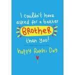 No Better Brother - Happy Raksha Bandhan