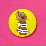 Life Is Tough - 45mm Pin Badge/Pocket Mirror/Fridge Magnet/Keyring