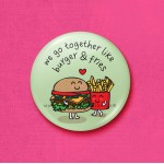 Burger & fries - 45mm Pin Badge/Pocket Mirror/Fridge Magnet/Keyring