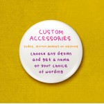 *** Custom 45mm Pin Badge/Pocket Mirror/Fridge Magnet/Keyring ***