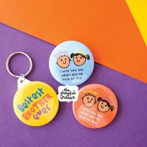 Raksha Bandhan Gift - 45mm Pin Badge / Fridge Magnet / Keyring