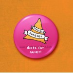 Samosas Forever - 45mm Pin Badge/Pocket Mirror/Fridge Magnet/Keyring
