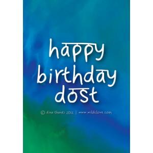 Happy Birthday Dost