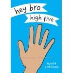 Hey Bro!