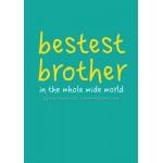 Bestest Brother