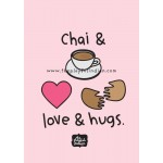 Chai & Love & Hugs