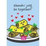 Khandvi Just Be Together