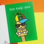 Too Kulfi You