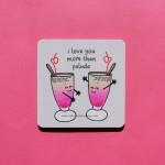 I Love You More Than Faluda Coaster - Single