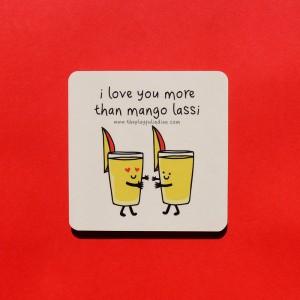 I Love You More Than Mango Lassi Coaster - Single