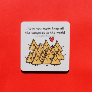 I Love You More Than All The Samosas In The World Coaster - Single
