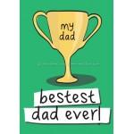 Bestest Dad Ever!