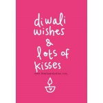 Diwali Wishes & Lots Of Kisses Diwali Card