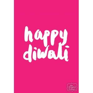 Happy Diwali - Neon Pink