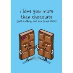 I Love You More Than Chocolate