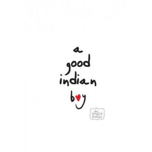 A Good Indian Boy