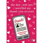 I Cancelled My Shaadi Account