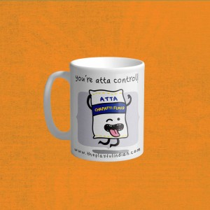 You're Atta Control Mug