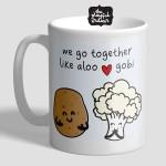 We Go Together Like Aloo Gobi Mug