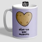 Aloo-ve You Mummy Mug