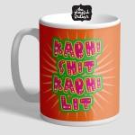 Kabhi Shit Kabhi Lit Motivational Mug