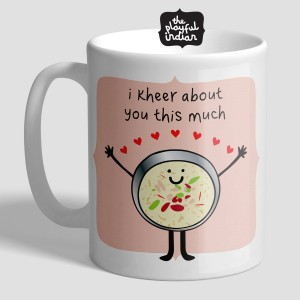 I Kheer About You Mug