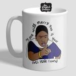No One Will Marry You Mug