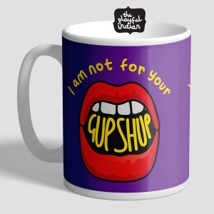 Not For Your Gup Shup Mug