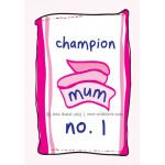 Champion No 1 Mum