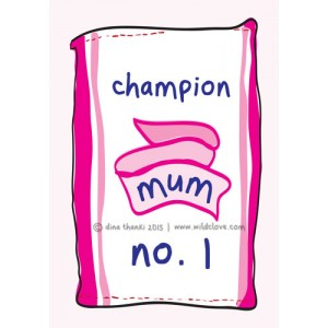 Champion No 1 Mum