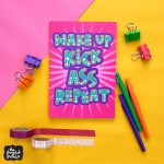 Wake Up, Kick Ass, Repeat Notebook
