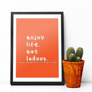 Eat Ladoos - A5 Print