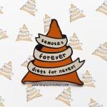 Samosas Forever Pin