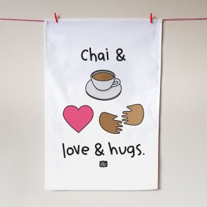 Chai & Love & Hugs Tea Towel
