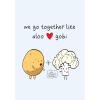 We Go Together Like Aloo Gobi