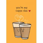 You're My Cuppa Chai