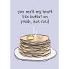 You Melt My Heart