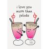 I Love You More Than Faluda