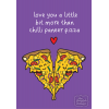 Love You Bit More Than Chilli Paneer Pizza