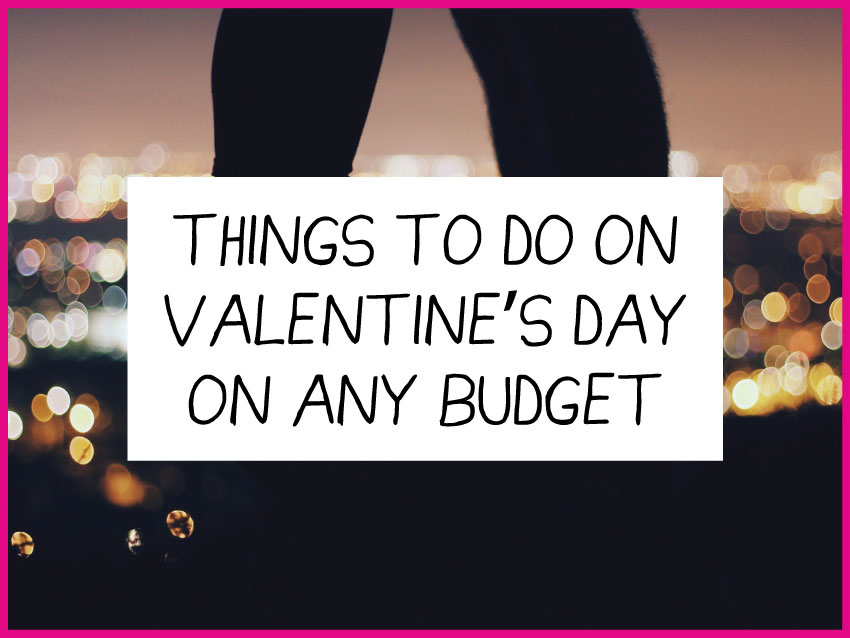 things to do valentines