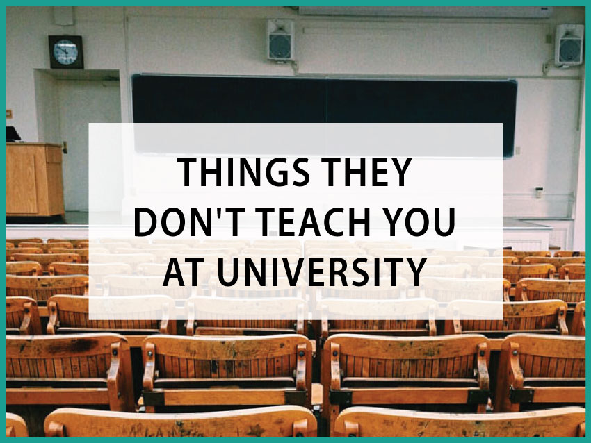 things they don't teach at uni