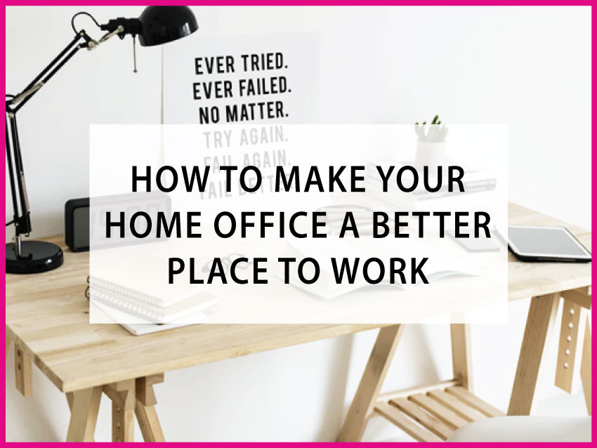 home office better placce to work