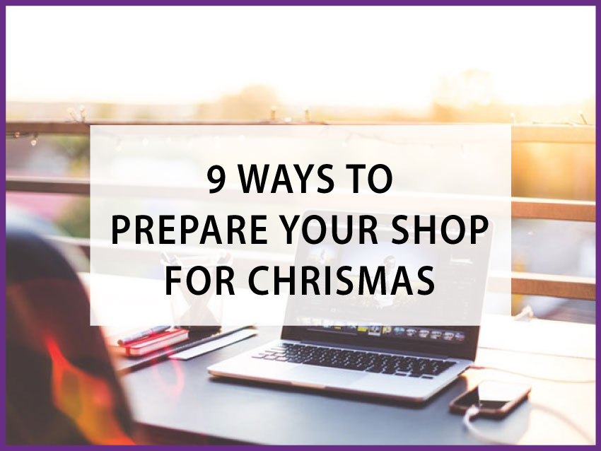 preparing your shop for christmas